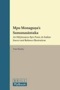 Mpu Monaguna's <i>Sumanasantaka</i>