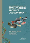 An Introduction to Evolutionary Product Development
