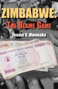 Zimbabwe: The Blame Game