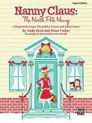 Alfred 00-31162 Nanny Claus- The North Pole Nanny - Music Book