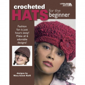 Leisure Arts Crocheted Hats For The Beginner