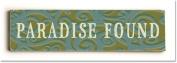 ArteHouse 0003-2607-24 Paradise Found Vintage Sign
