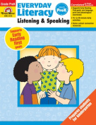 Everyday Literacy Listening and Speaking, Grade PreK