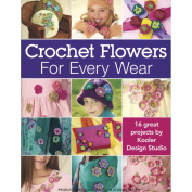 Leisure Arts Crochet Flowers For Every Wear