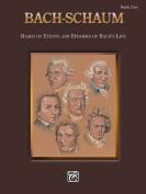 Alfred 00-EL00193A Bach-Schaum- Book One - Music Book
