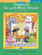 Alfred 00-19670 Music for Little Mozarts- Colouring Book 2- Fun with Music Friends at School - Music Book