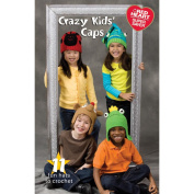 Coats and Clark Crazy Kids' Caps, Super Saver