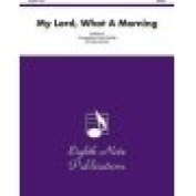 Alfred 81-BQ21107 My Lord- What A Morning - Music Book