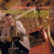 Traditionalism Revisited [Bonus Tracks]