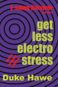 Get Less Electro Stress
