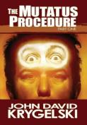 The Mutatus Procedure