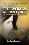 The Woman Who Isn't There
