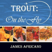Trout: On The Fly