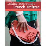 Design Originals Making Jewellery With A French Knitter