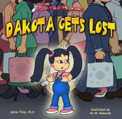Playdate Kids Publishing 978-1933721-08-8 Dakota Gets Lost