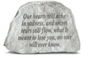 Kay Berry- Inc. 78120 Our Hearts Still Ache In Sadness - Memorial - 6.5 Inches x 4.5 Inches