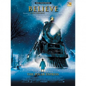 Alfred 00-EPM04008 Believe- from The Polar Express - Music Book