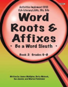 Educational Impressions 211-7AP Word Roots And Affixes Book 2