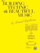 Alfred 00-EL02128 Building Technic With Beautiful Music- Book III - Music Book