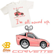 B Elite Designs BDC6STY908-XS C6 I m All Wound Up Youth White Corvette Tee Shirt X Small- 2-4 Youth