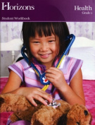 Alpha Omega Publications JHW011 Horizons Health 1st Grade Workbook