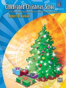 Alfred 00-28393 Celebrated Christmas Solos- Book 4 - Music Book
