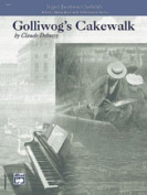 Alfred 00-18899 Golliwog s Cakewalk-Artistic Preparation and Performance Series - Music Book