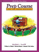 Alfred 00-3138 Basic Piano Prep Course- Solo Book D - Music Book