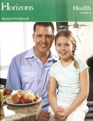 Alpha Omega Publications JHW041 Horizons Health 4th Grade Workbook