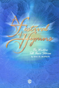 Alfred 00-GBM0001 A Festival of Hymns- The Writers Tell Their Stories - Music Book
