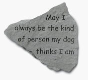 Kay Berry- Inc. 91420 May I Always Be The Kind Of Person - Garden Accent - 14.5 Inches x 12.75 Inches