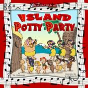 Playdate Kids Publishing 978-1933721-15-6 Island Potty Party w-CD & Sheet Music