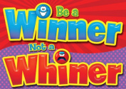 Trend Enterprises Inc. T-A67390 Be A Winner Not A Whiner Poster