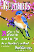 Bird Watcher s Digest Enjoying Bluebirds More Book