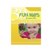 Gryphon House 13548 30 Fun Ways to Learn with Blocks and Boxes Book - Paperback