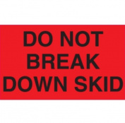 Ace Label 53007F 13cm . x 7.6cm . Do Not Break Down Skid