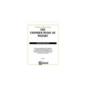 Alfred 00-K02232 The Chamber Music of Mozart - Music Book