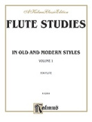Alfred 00-K02064 Flute Studies in Old and Modern Styles- Volume I - Music Book