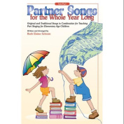 Alfred 00-SVBM00010 Partner Songs for the Whole Year Long - Music Book