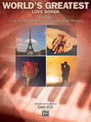 Alfred 00-26325 World s Greatest Love Songs - Music Book