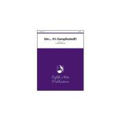 Alfred 81-PE2913 Um... It s Complicated - Music Book