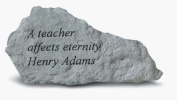 Kay Berry- Inc. 76920 A Teacher Affects Eternity - Garden Accent - 7 Inches x 3.5 Inches
