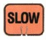 Olympia Sports SF047P Snap-On Cone Sign - SLOW