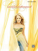 Alfred 00-29218 Carrie Underwood- Carnival Ride - Music Book