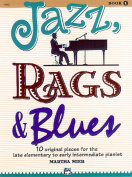 Alfred 00-6642 Jazz- Rags& Blues- Book 1 - Music Book