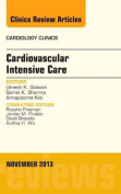 Cardiac Intensive Care, an Issue of Cardiology Clinics