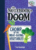 Chomp of the Meat-Eating Vegetables