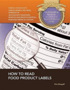 How to Read Food Product Labels (Understanding Nutrition
