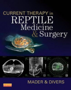 Current Therapy in Reptile Medicine and Surgery