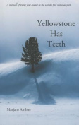 Yellowstone Has Teeth